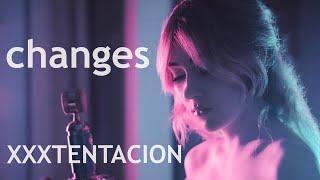 Gambar cover XXXTENTACION - CHANGES (Lisa Weaver cover)