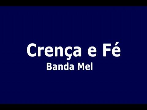 Crença e Fé - Karaoke - Banda Mel