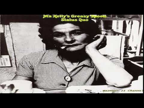 Statṳs̤ Quo̤-- M̤a̤ ̤ Kelly's  Grea̤s̤y̤ Spoo̤n̤ ̤ 1970 Full Album HQ