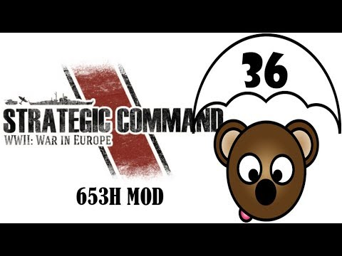 Strategic Command | 653H MOD as the Axis | Part 36