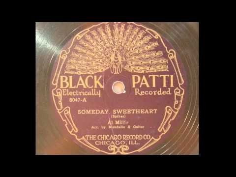 Al Miller - Someday Sweetheart (1927)
