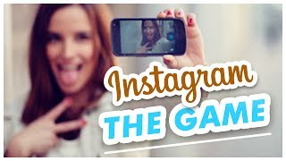 THE INSTAGRAM GAME !