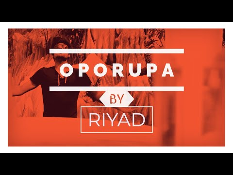 Oporupa by Riyad full song