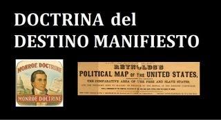 """La """"Doctrina del Destino Manifiesto"""""""