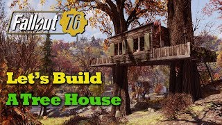 Fallout 76 C.A.M.P. Build - A Tree House