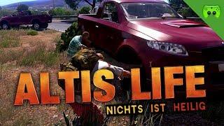 ALTIS LIFE # 9 - Nichts ist heilig «» Let