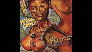 Fela Kuti - Yellow Fever (Edit) (Official Audio)