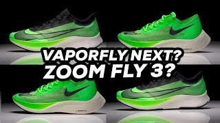 Nike Zoom Vaporfly Next Vs Nike Zoom Fly 3 Running Shoe Comparison Youtube