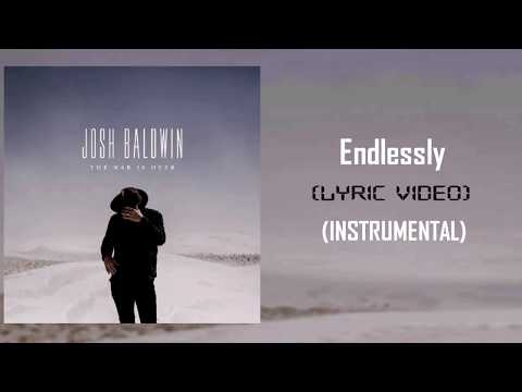 Josh Baldwin_Endlessly - Instrumental Lyric