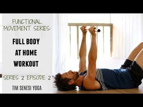 Functional Movement Series - Full Body at Home Workout (Series 2 - Ep 2)