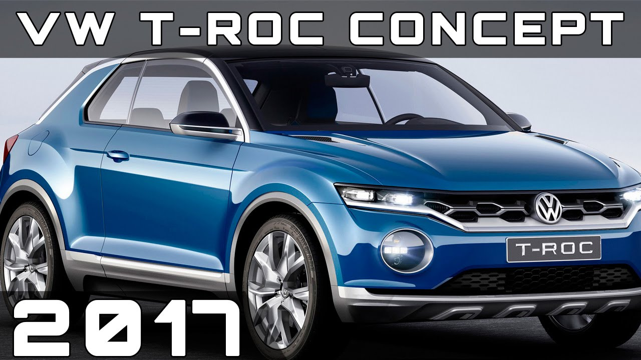 2017 volkswagen t roc concept review youtube. Black Bedroom Furniture Sets. Home Design Ideas