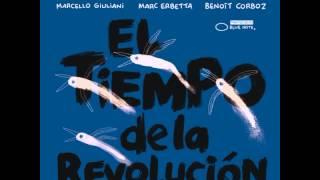 Erik Truffaz Quartet - El tiempo de la Revolución