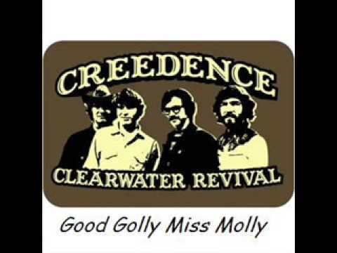 Creedence Clearwater Revival - Good Golly Miss Molly+LYRICS+GREAT QUALITY