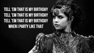 Birthday - selena gomez [w/lyrics on-screen]