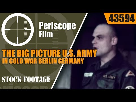 THE BIG PICTURE  U.S. ARMY IN COLD WAR BERLIN GERMANY 1960s FILM 43594