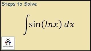 How Integrate Sin Ln Integration Parts