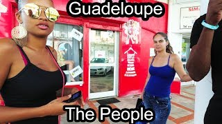 Guadeloupe  French Caribbean Island  The People  2017