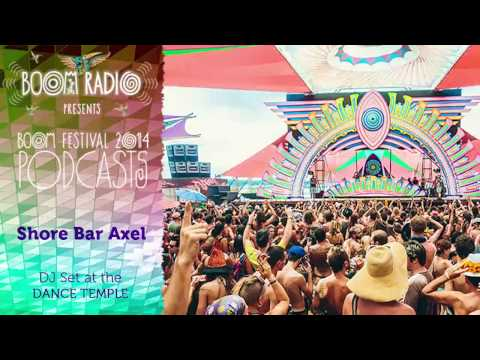 Shore Bar Axel - Dance Temple 26 - Boom Festival 2014