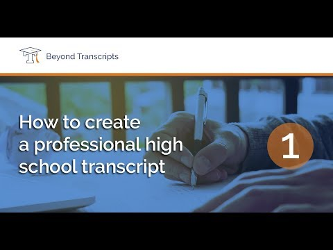 How To Create A Professional High School Transcript