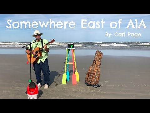 Somewhere East of A1A Trop Rock Music   Carl Page