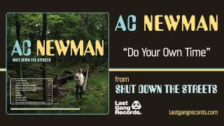 Watch Ac Newman Do Your Own Time video