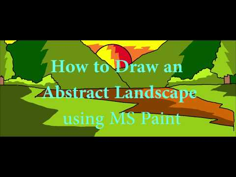 How to draw an Abstract Landscape using MS Paint