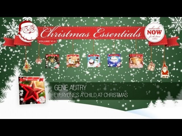 gene-autry-everyones-a-child-at-christmas-christmas-essentials-christmas-essentials