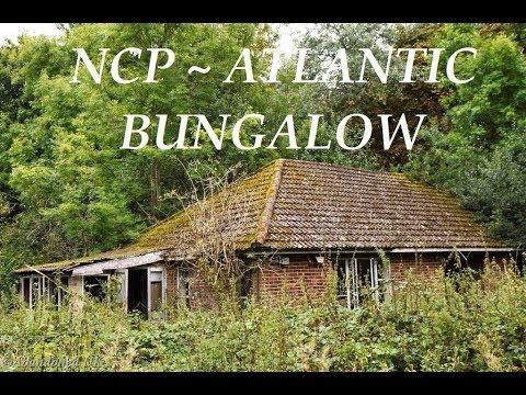 Urbex ~ NCP Atlantic Bungalow