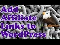How to add AFFILIATE LINKS to WordPress