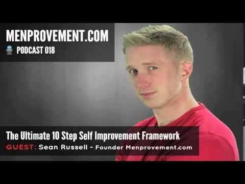 The Ultimate 10 Step Self Improvement Framework That Literally Changed My Life