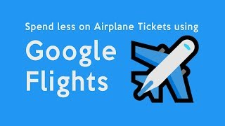 How to SCORE last minute CHEAP FLIGHTS | Using Google Flights
