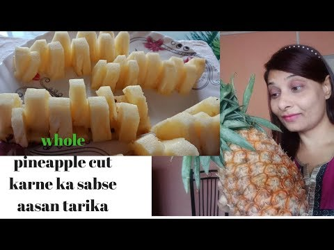 How to cut pineapple easily and quickly/ cut your pineapple without wasting pineapple meat