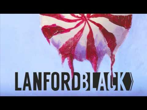 Lanford Black -My Love Is Gone