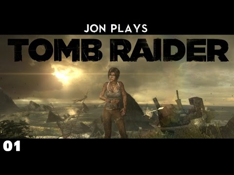 Jon Plays - Tomb Raider : E01 : Accident Prone. (HD / Let's Play / 2013 Reboot)