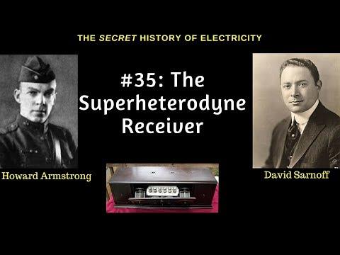 David Sarnoff, Howard Armstrong & the Superheterodyne Receiver