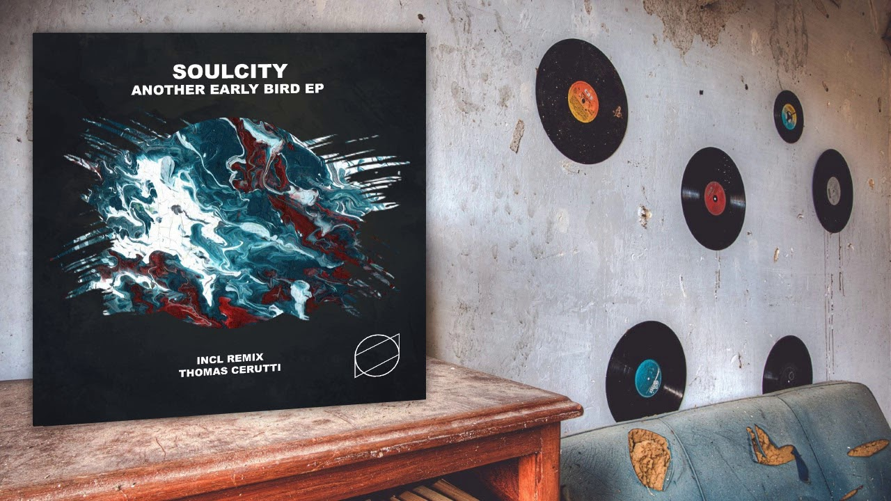Download Soulcity - Another Early Bird (Original Mix)