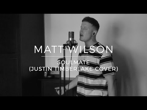 Matt Wilson | SoulMate (Justin Timberlake Cover)