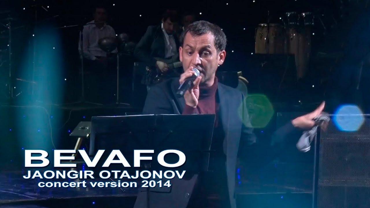 Jahongir Otajonov - Bevafo   Жахонгир Отажонов - Бевафо (concert verion 2014)
