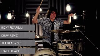 Ricky - THE READY SET - Love Like Woe (Drum Cover)