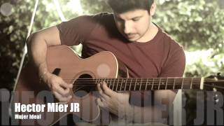 Hector Mier JR/Mujer ideal /cover/Los Mier