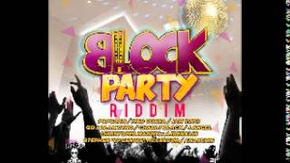 (Block Party Riddim) ANARCHIE 2013 - PARTY TILL DAY LIGHT| Follow @YoungNotnice