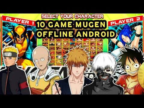 JUMPFORCE ANDROID, 10 GAME MUGEN OFFLINE ANDROID
