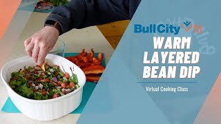 SUPER BOWL SUNDAY SNACKS : Warm Layered Bean Dip | a virtual cooking class by Bull City Fit