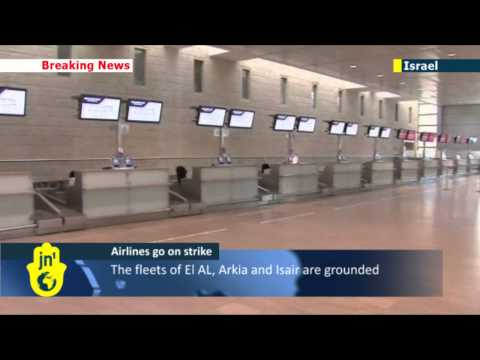 Travel disruption in the Holy Land: Israeli airlines strike over EU Open Skies deal