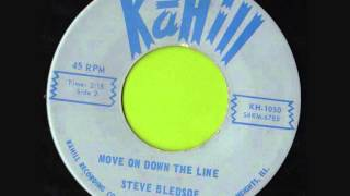 STEVE BLEDSOE - MOVE ON DOWN THE LINE