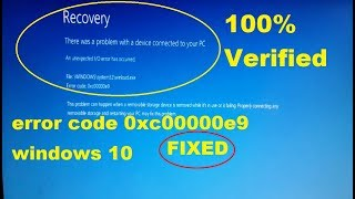 How to fix Windows 10 won't boot error code 0xc00000e9