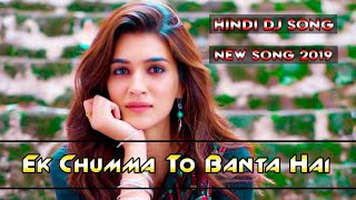 Ek chumma to banta hai || new hindi dj song housefull 4 kailash