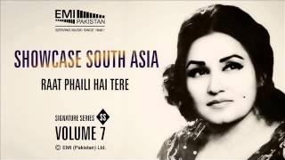 Raat Phaili Hai Tere | Madam Noor Jehan | Showcase South Asia Vol.7