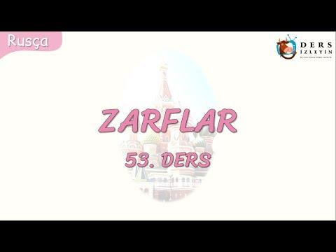 ZARFLAR 53.DERS (RUSÇA)