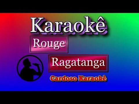 Karaokê Rouge Ragatanga